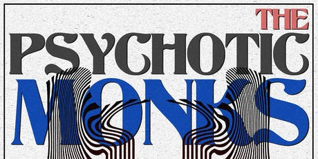 Bleach presents The Psychotic Monks w/Cannibal Animal & CURB tickets