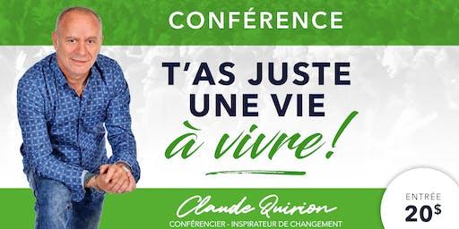 Chambly, Conférence : T'as juste une VIE à VIVRE !
