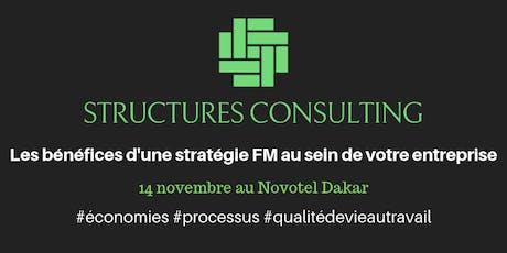Structures Consulting : Bénéfices d'une stratégie FM pour votre entreprise billets