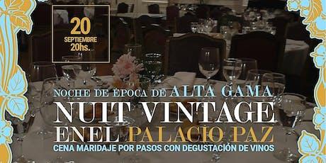 Nuit Vintage, cena en el Palacio entradas