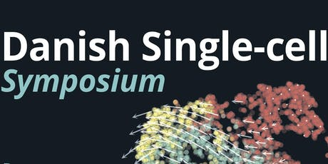 Danish Single-cell Symposium 2019 tickets