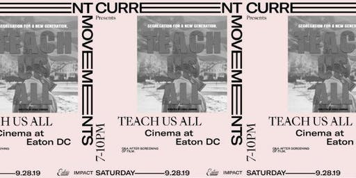 Current Movements Presents: Teach Us All- Equity in Education
