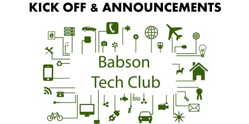 Babson Tech Club Kick Off & Announcements