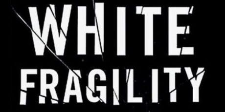 Social Justice Discussion: White Fragility tickets