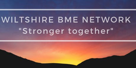 Wiltshire Council BME Staff Network celebrates Black History Month 2019 tickets