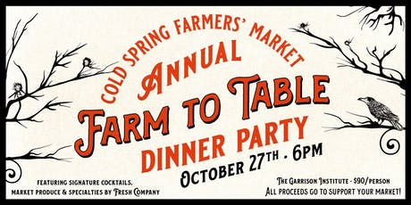 Cold Spring Farmers' Market  Annual Farm to Table Dinner Party tickets