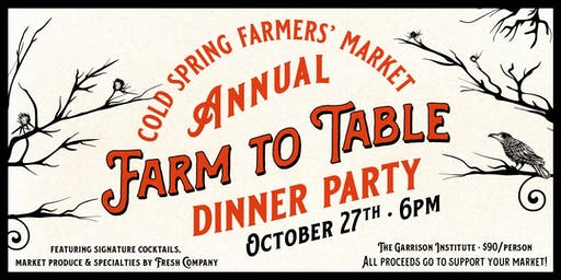 Cold Spring Farmers' Market  Annual Farm to Table Dinner Party