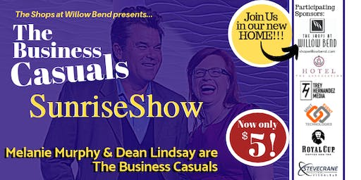 The Business Casuals SunriseShow at The Shops at Willow Bend!