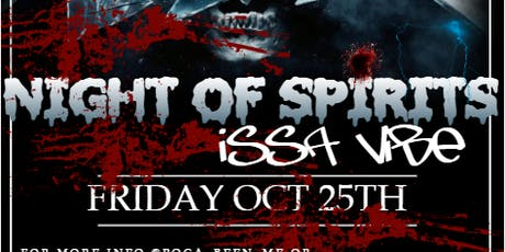 Night of Spirits (Issa Vibe) Costume Party tickets
