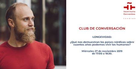 Club de Conversación. Salud: Longevidad. Sesión 5 tickets