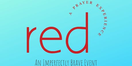 Imperfectly Brave RED Night 2 tickets