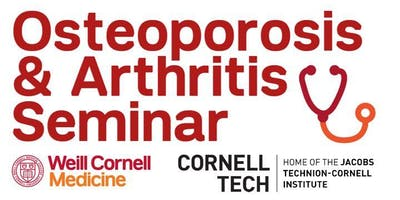 Osteoporosis+%26+Arthritis+Seminar+at+Cornell+T
