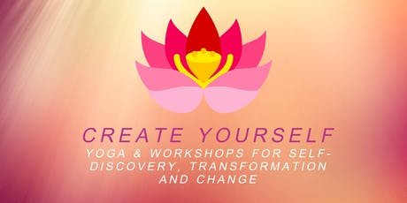 Create Yourself - Yoga & Self-Discovery Workshop tickets