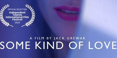 Some Kind of Love - Film Screening