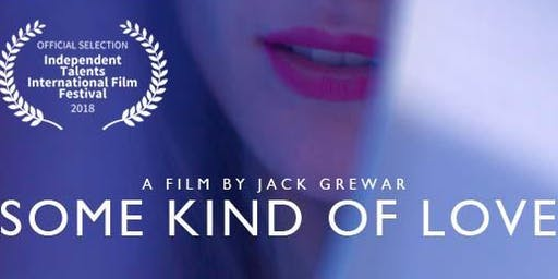 Some Kind of Love - Film Screening