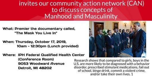 """Community Action Network: Premier of """"The Mask You Live In"""" with discussion"""