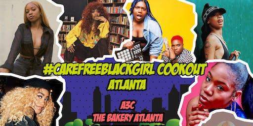 #CareFreeBlackGirl Cookout A3C