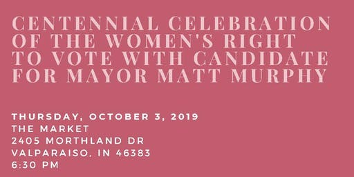 Matt Murphy Kick off to Centennial Celebration of Women's right to vote
