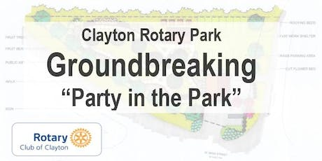 "Clayton Rotary Park Groundbreaking ""Party in the Park""  tickets"