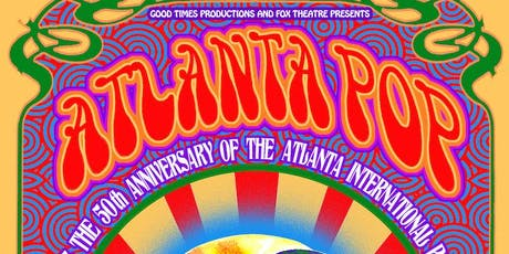 Atlanta Pop: Celebrating the 50th Anniv. of the Atlanta Int'l Pop Festival tickets