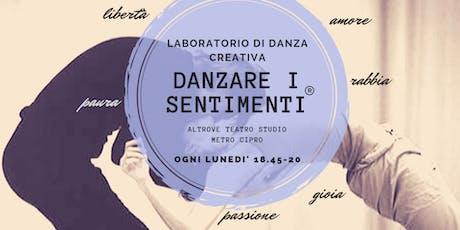 """""""Danzare i sentimenti"""" - laboratorio di danza creativa biglietti"""