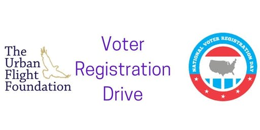 The Urban Flight Foundation - National Voter Registration Day 2019