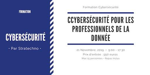 Cybersécurité pour les professionnels de la donnée