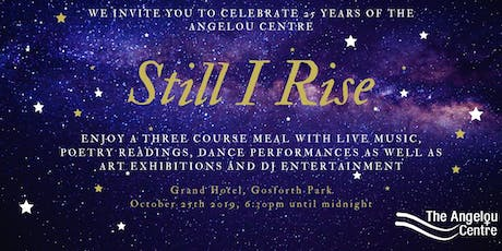 Still I Rise: Celebrating 25 Years of the Angelou Centre tickets