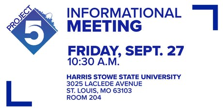 Project 5 informational meeting tickets