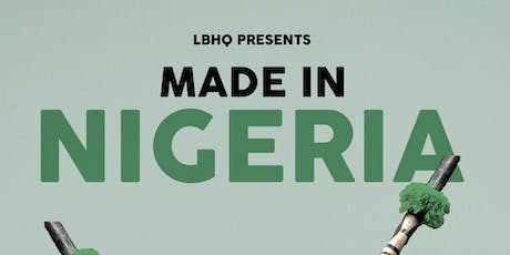 Made In Nigeria -  The Carnival/Parade #MadeInNigeriaNYC tickets