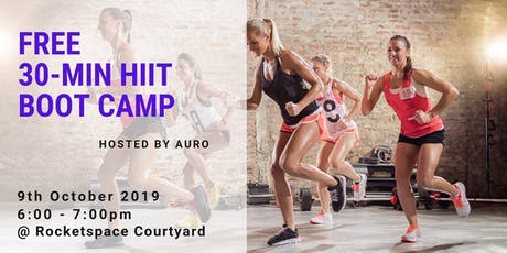 FREE 30-Min HIIT Boot camp @ Rocketspace| 9th Oct @ 6PM | FOR MEMBERS ONLY tickets