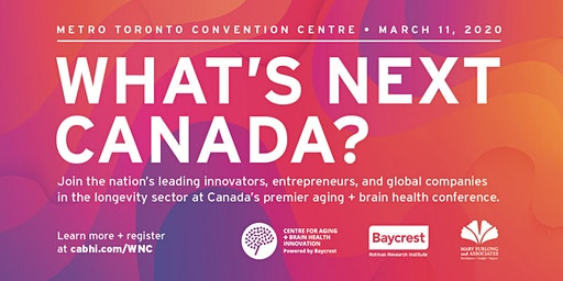 What's Next Canada 2020: Aging + Brain Health Innovation