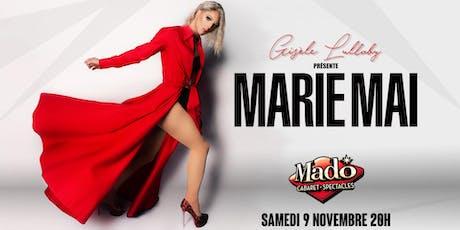 Gisèle Lullaby présente : Marie Mai tickets