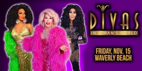 Divas In A Man's World • Friday, Nov. 15th tickets