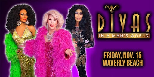 Divas In A Man's World • Friday, Nov. 15th