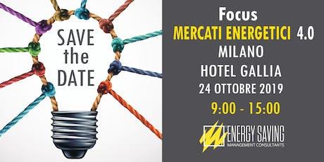FOCUS MERCATI ENERGETICI 4.0 biglietti