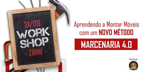 """Workshop Presencial """"Novo Método de Montar Móveis"""" com Zinni Gabaritos ingressos"""