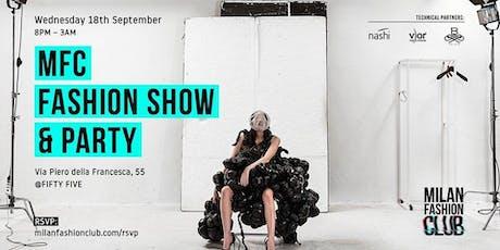 CFM / Milano Fashion Week 2019 - MFC Fashion Show & Party biglietti