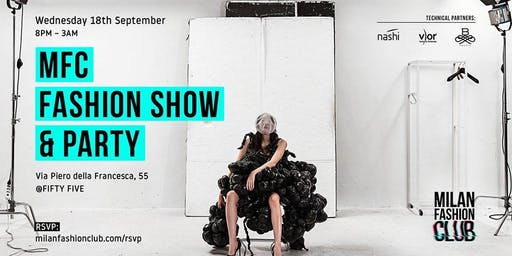 CFM / Milano Fashion Week 2019 - MFC Fashion Show & Party