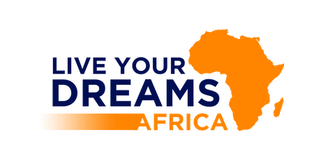 Copy of Live Your Dreams Africa - Calabar Edition tickets
