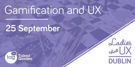 Gamification and UX Design tickets