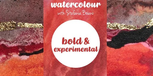 Bold & Experimental - Watercolour Painting with Stefania Boiano