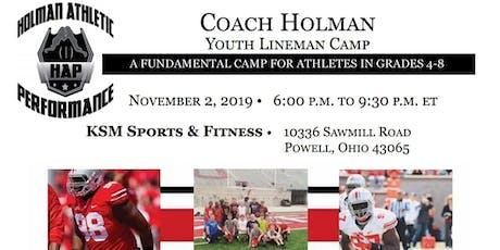 Coach Holman Youth Lineman Camp (Grades 4th - 8th) tickets