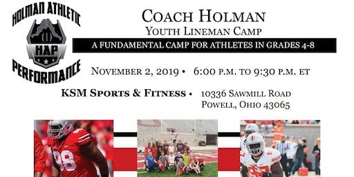 Coach Holman Youth Lineman Camp (Grades 4th - 8th)