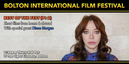 Bolton Film Festival Closing Night - with Diane Morgan (Philomena Cunk)