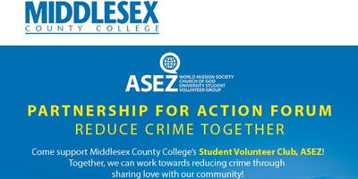 ASEZ Partnership for Action Forum : Reduce Crime Together