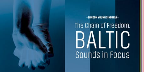 The Chain of Freedom: Baltic Sounds in Focus tickets