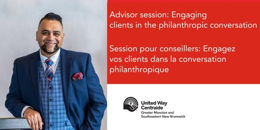 Advisor session: Engaging Clients in the Philanthropic Conversation