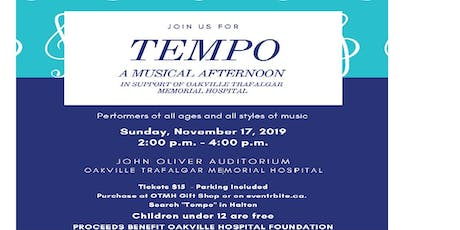 TEMPO - A Musical Afternoon - In Support of the Oakville Trafalgar Memorial Hospital tickets