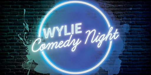 Wylie Comedy Night